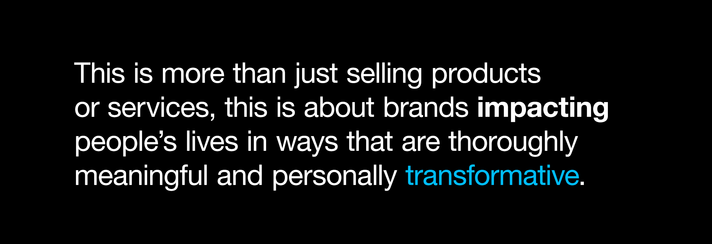 Blurring the Brand Experience Boundaries Quote Image
